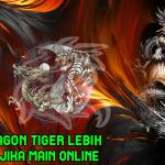 Judi Dragon Tiger Lebih Untung Jika Main Online